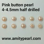 6136 Pink button pearl 4-4.5mm half drilled.jpg